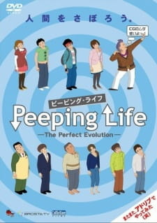 Peeping Life: The Perfect Evolution