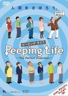 Peeping Life: The Perfect Evolution