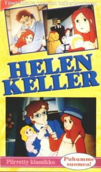 Helen Keller Monogatari: Ai to Hikari no Tenshi
