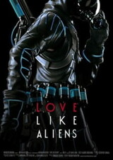 Love Like Aliens
