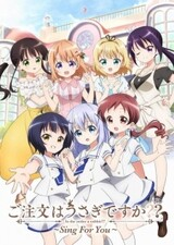 Gochuumon wa Usagi Desuka??: Sing for You